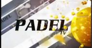 Padel TV Mediterráneo – Programa 4