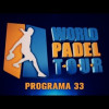 World Padel Tour TV – Programa 33