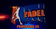 World Padel Tour TV – Programa 35