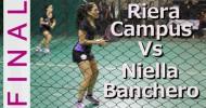 Riera-Campus Vs Niella-Banchero – Final APP El Monasterio 2014